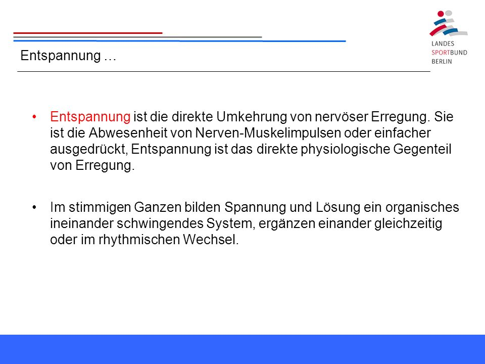 Entspannung …
