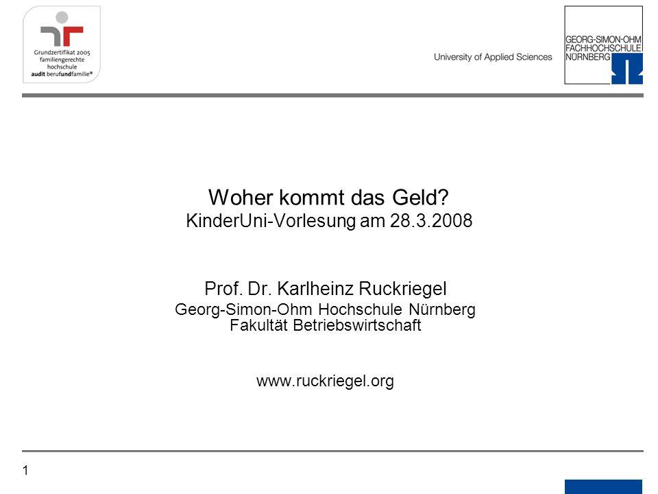Woher kommt das Geld KinderUni-Vorlesung am 28.3.2008