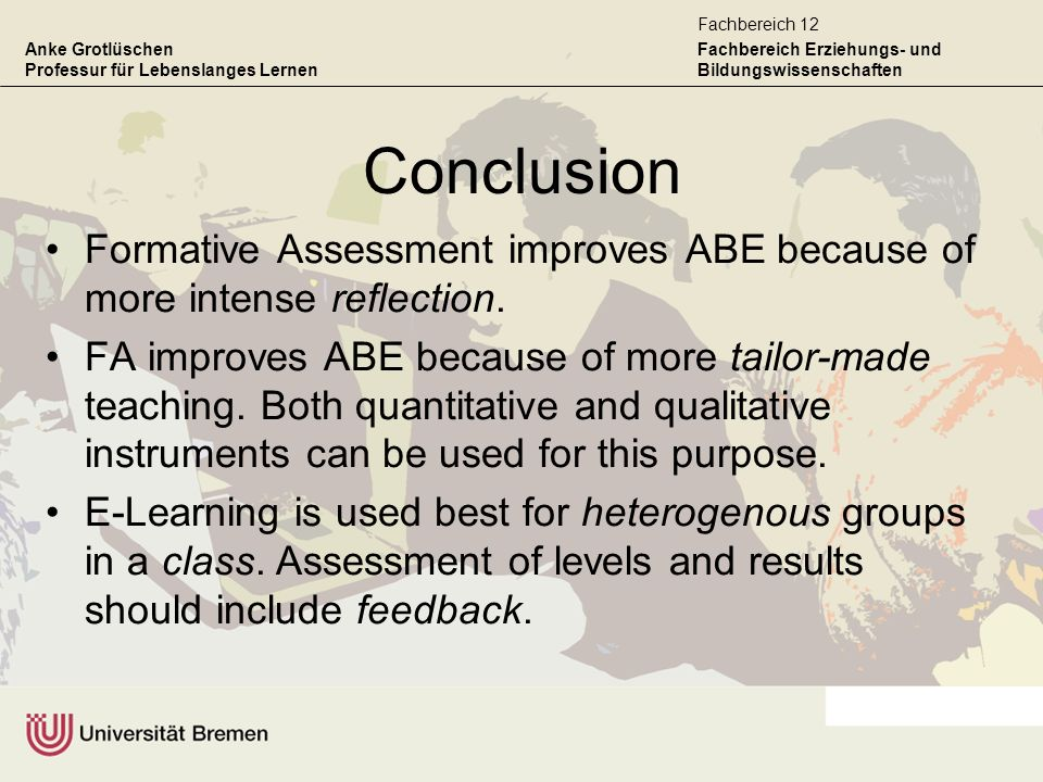 ConclusionFormative Assessment improves ABE because of more intense reflection.