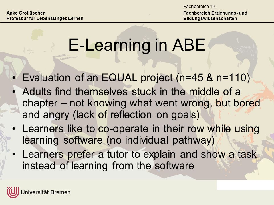 E-Learning in ABE Evaluation of an EQUAL project (n=45 & n=110)