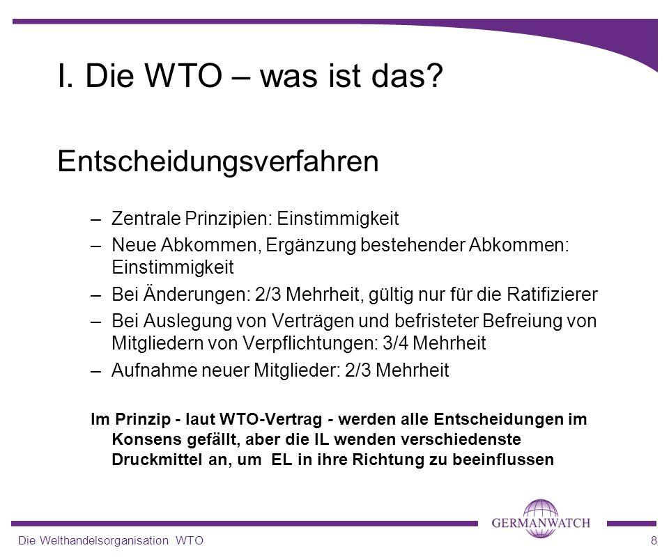 I. Die WTO – was ist das Entscheidungsverfahren