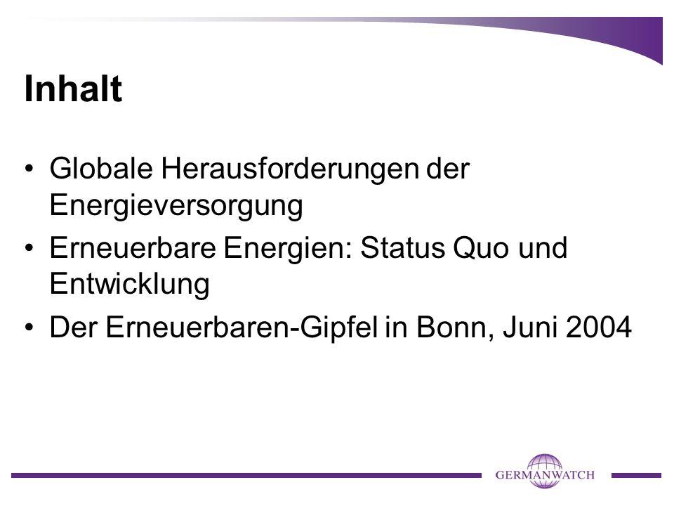 Inhalt Globale Herausforderungen der Energieversorgung