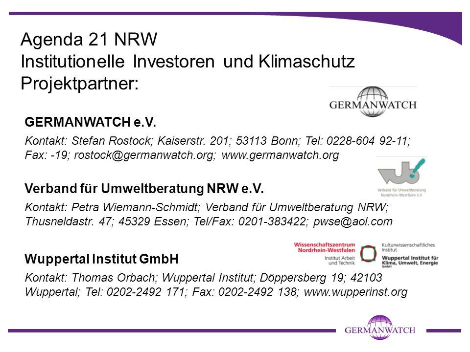 Agenda 21 NRW Institutionelle Investoren und Klimaschutz Projektpartner: