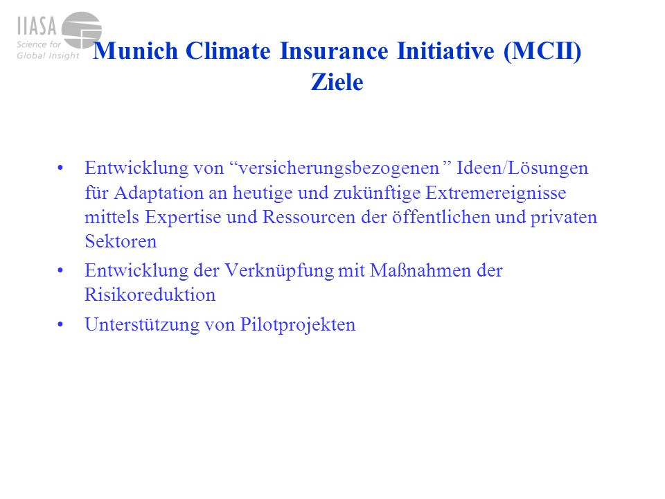 Munich Climate Insurance Initiative (MCII) Ziele