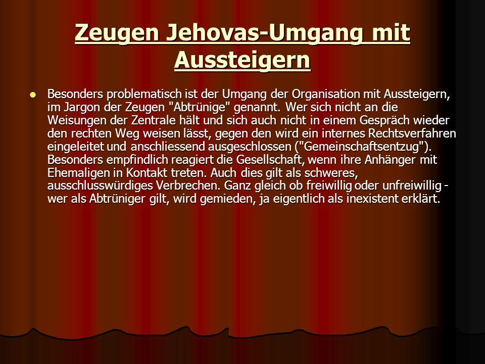 Zeugen Jehovas-Umgang mit Aussteigern