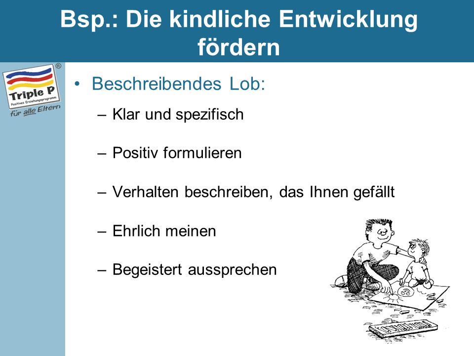 Bsp.: Die kindliche Entwicklung fördern