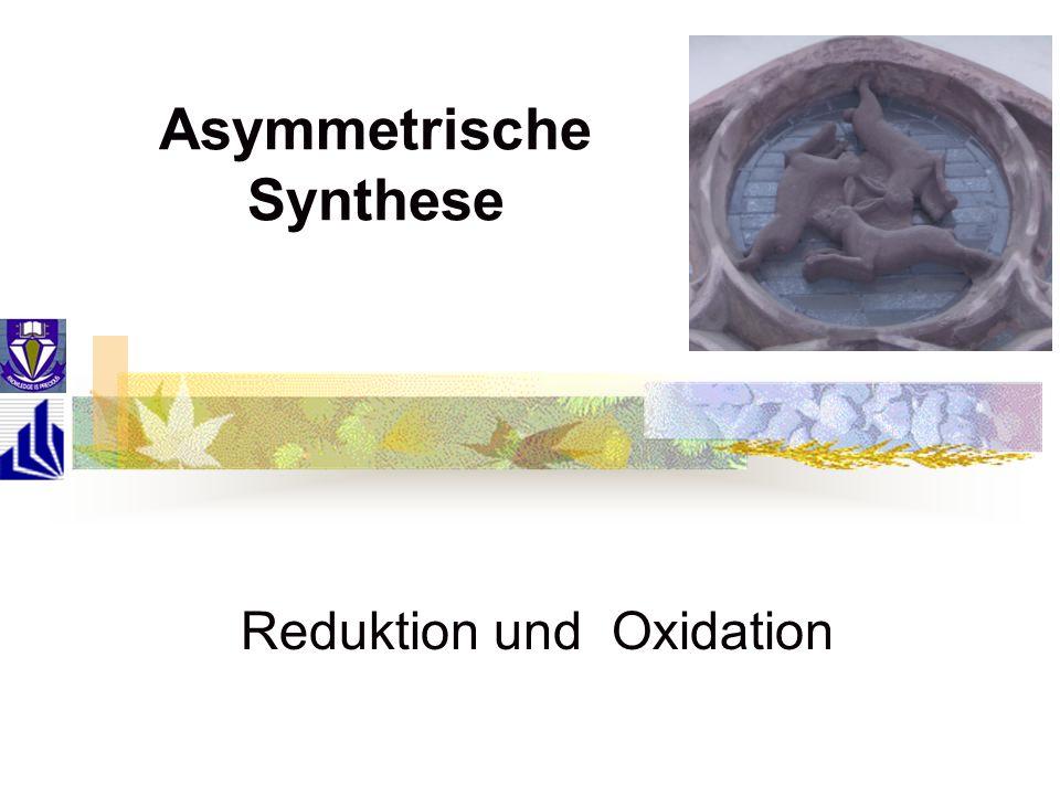 Asymmetrische Synthese