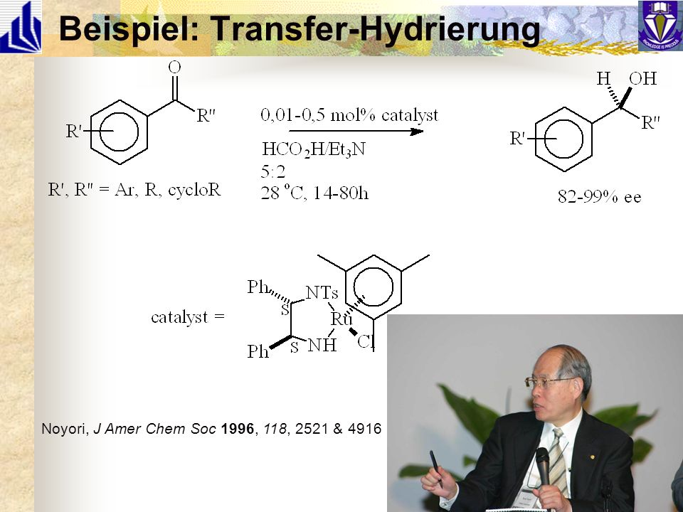 Beispiel: Transfer-Hydrierung