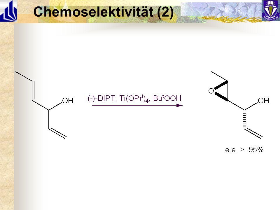 Chemoselektivität (2)