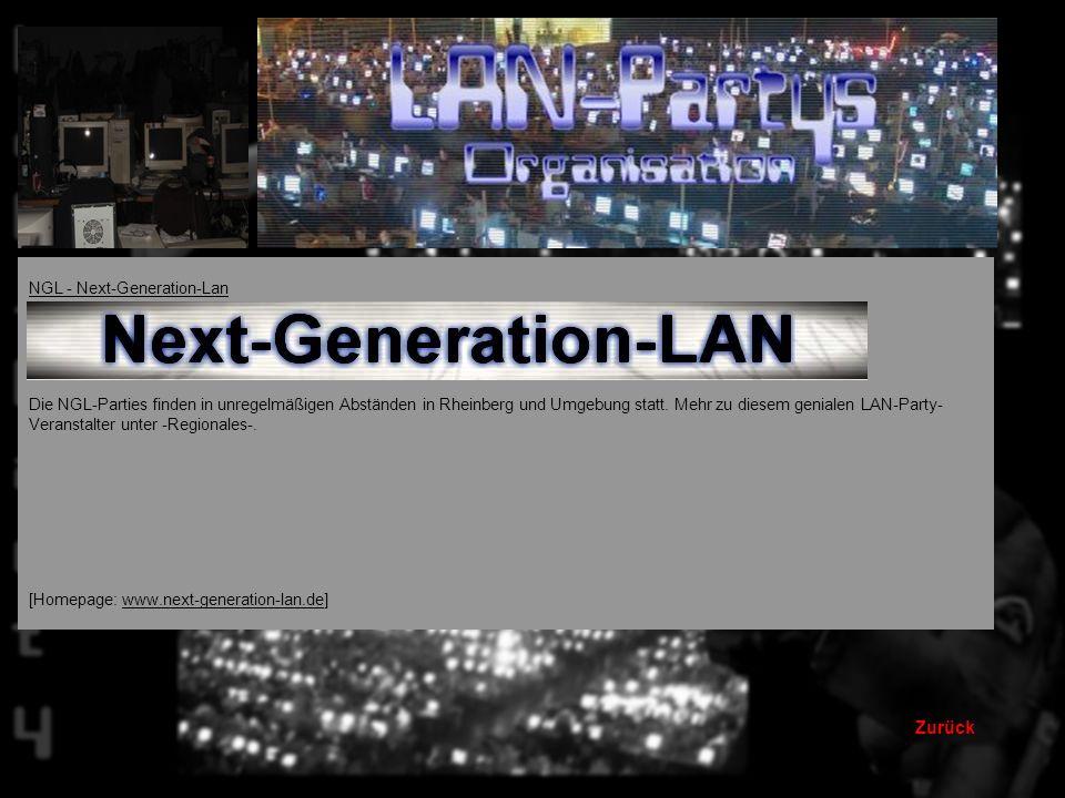 Zurück NGL - Next-Generation-Lan