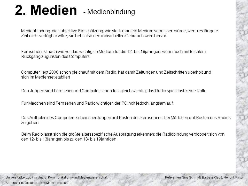 2. Medien - Medienbindung