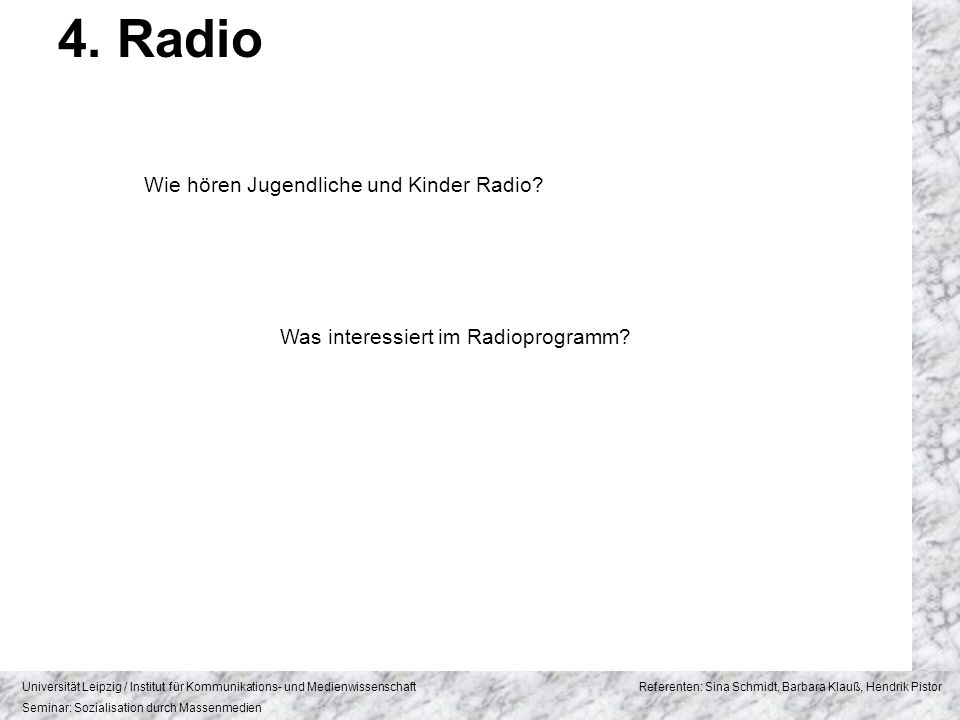 4. Radio Wie hören Jugendliche und Kinder Radio