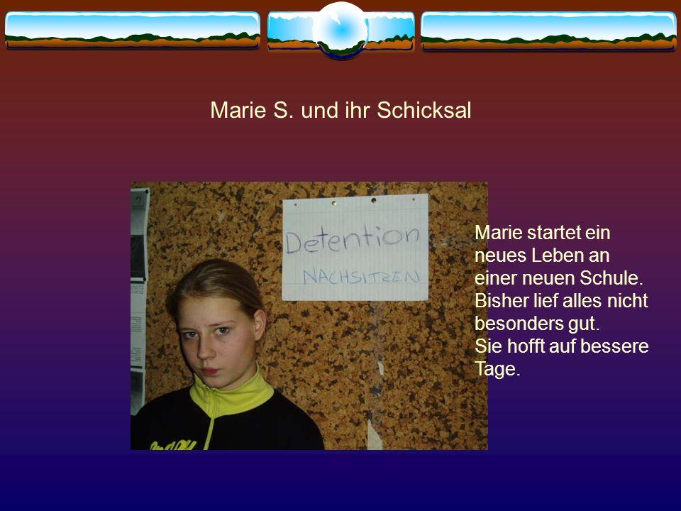 Marie S. und ihr Schicksal