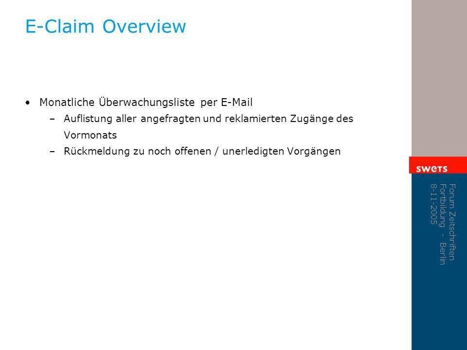 E-Claim Overview Monatliche Überwachungsliste per E-Mail