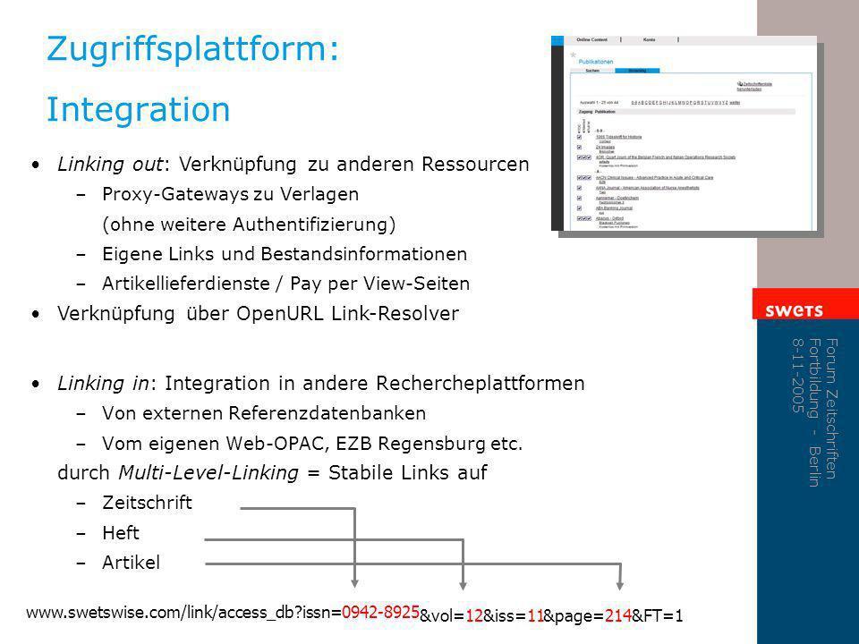 Zugriffsplattform: Integration