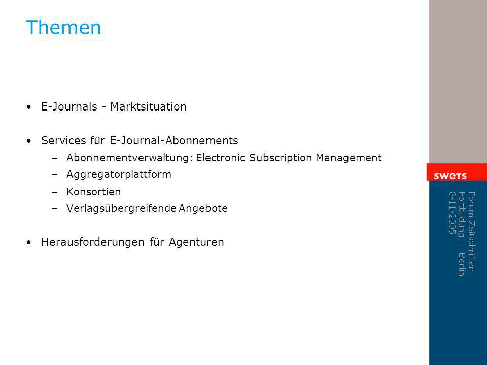 Themen E-Journals - Marktsituation Services für E-Journal-Abonnements