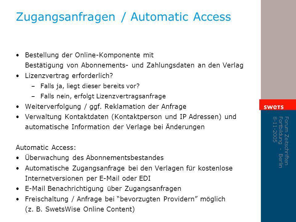 Zugangsanfragen / Automatic Access