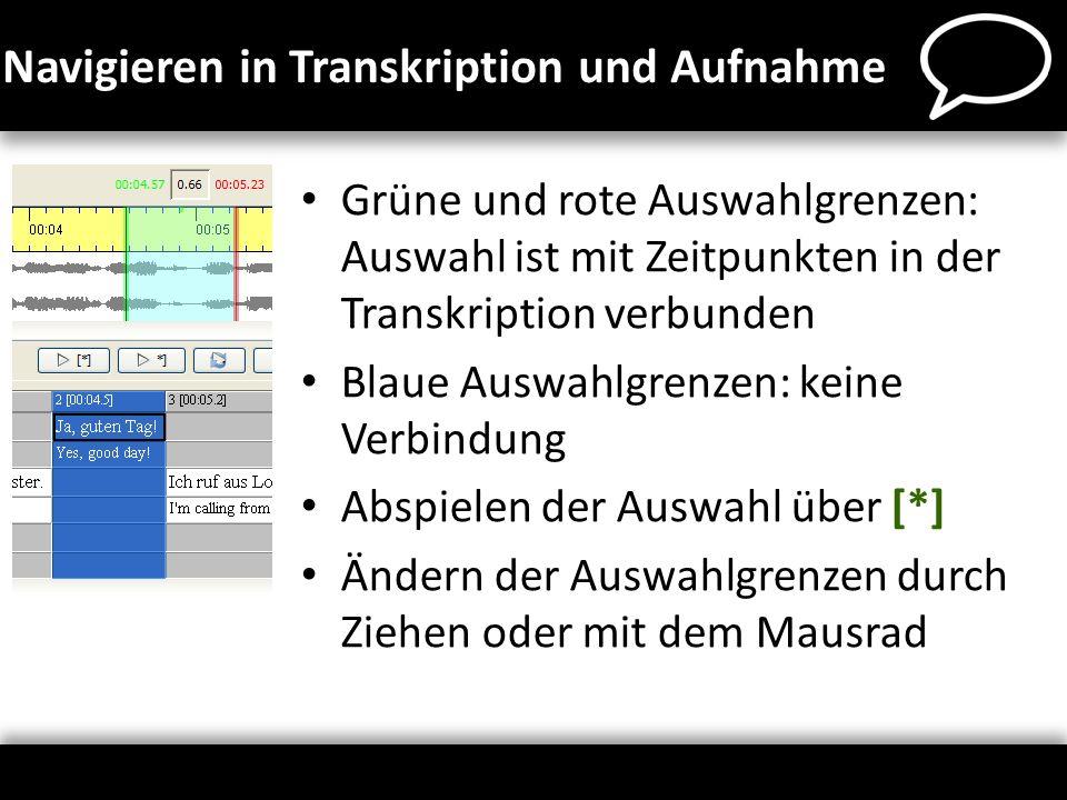 Navigieren in Transkription und Aufnahme