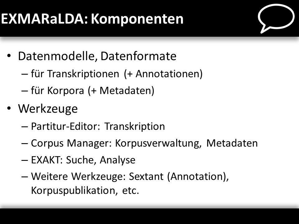 EXMARaLDA: Komponenten
