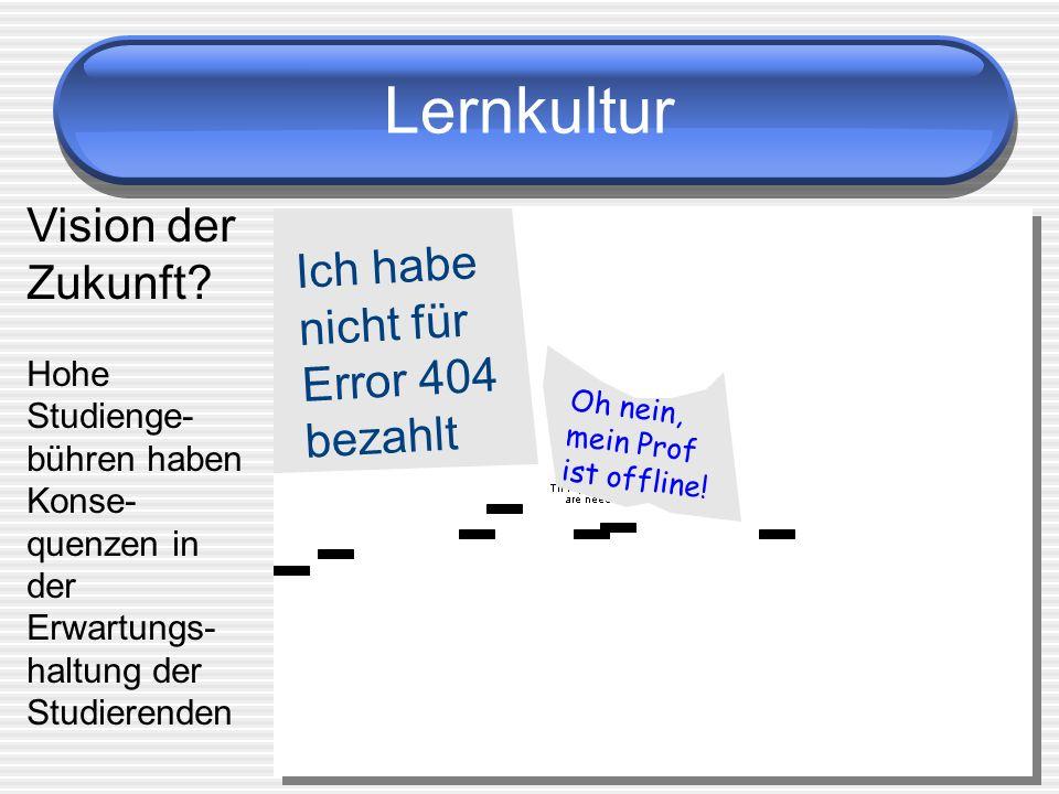 Lernkultur Vision der Zukunft Ich habe nicht für Error 404 bezahlt