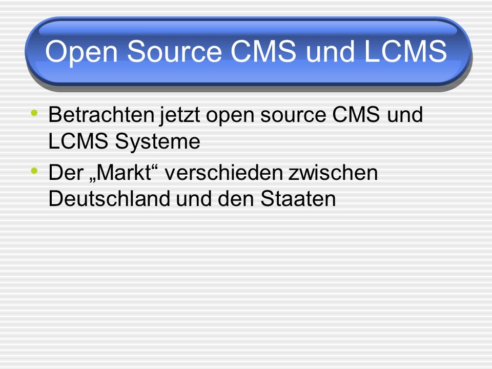 Open Source CMS und LCMS