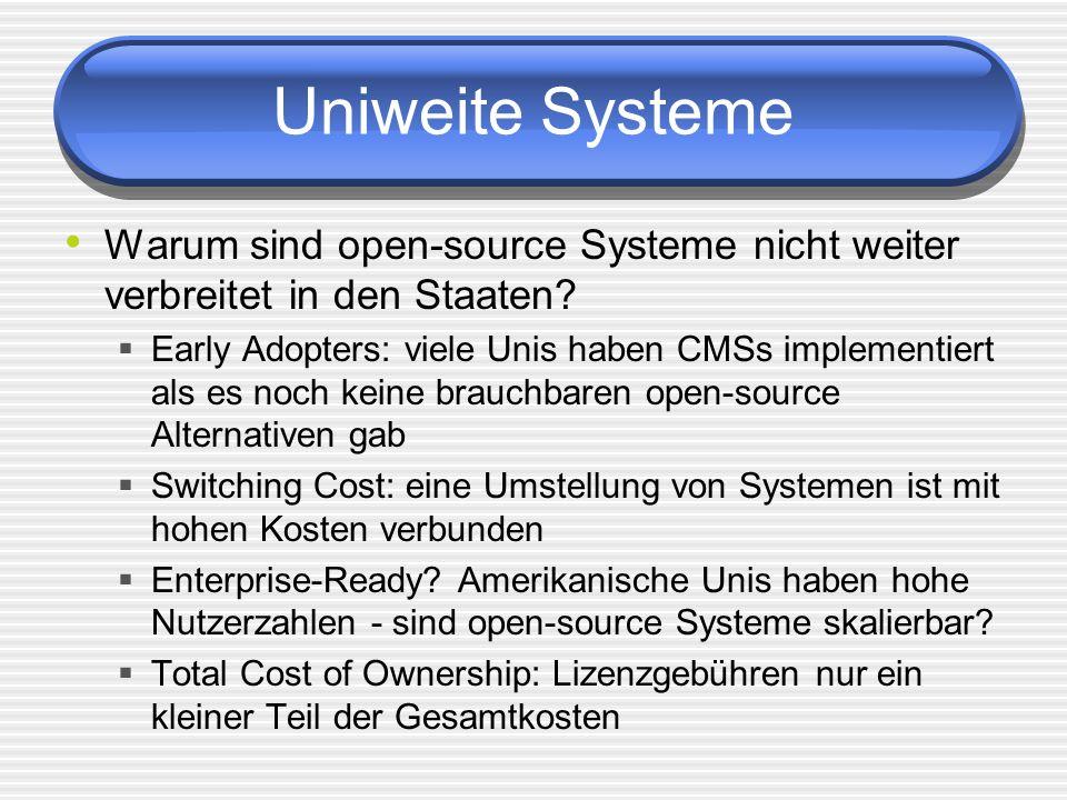 Uniweite Systeme Warum sind open-source Systeme nicht weiter verbreitet in den Staaten