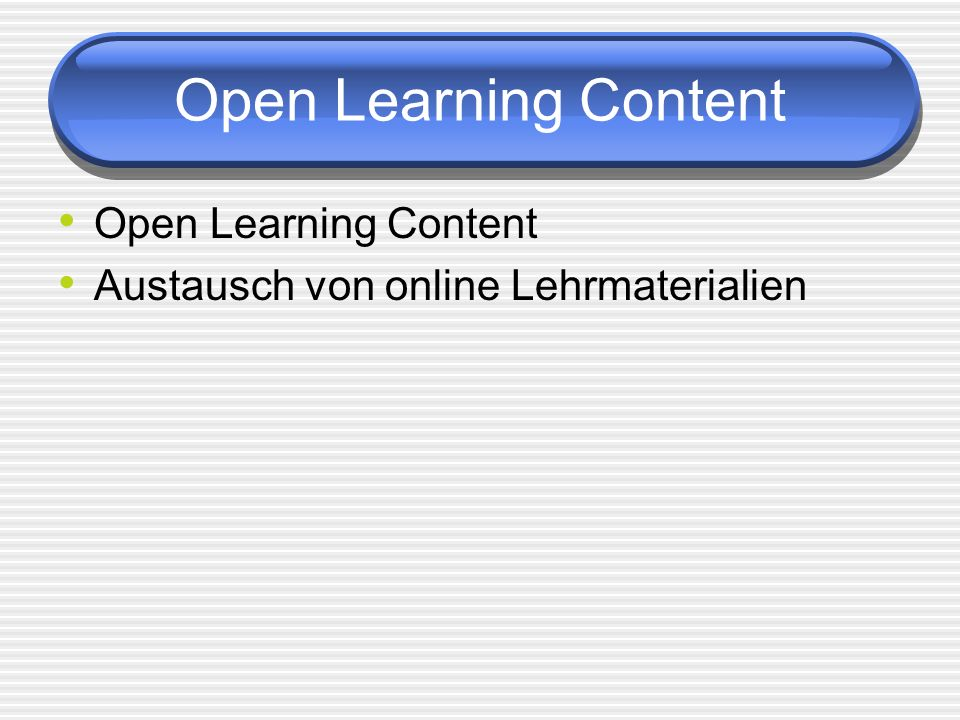 Open Learning Content Open Learning Content