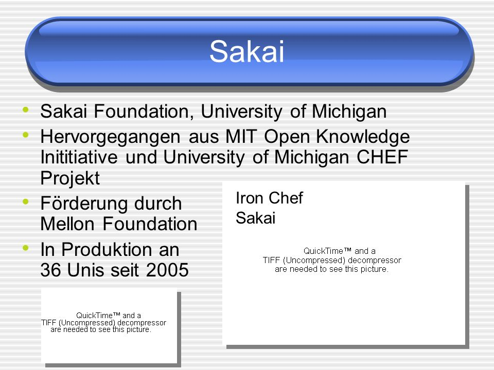 Sakai Sakai Foundation, University of Michigan