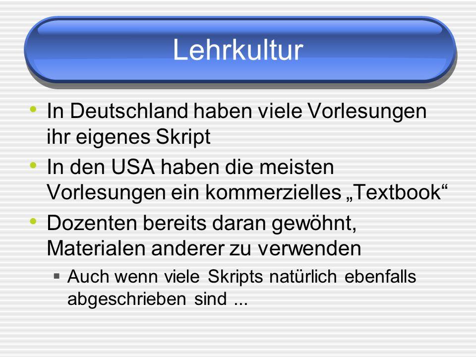 Lehrkultur In Deutschland haben viele Vorlesungen ihr eigenes Skript