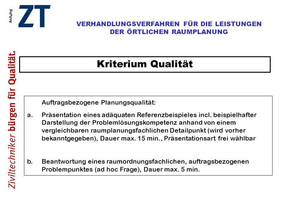 Kriterium Qualität Auftragsbezogene Planungsqualität: