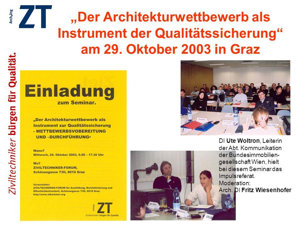 """""""Der Architekturwettbewerb als Instrument der Qualitätssicherung am 29. Oktober 2003 in Graz"""