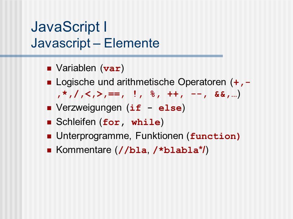 JavaScript I Javascript – Elemente