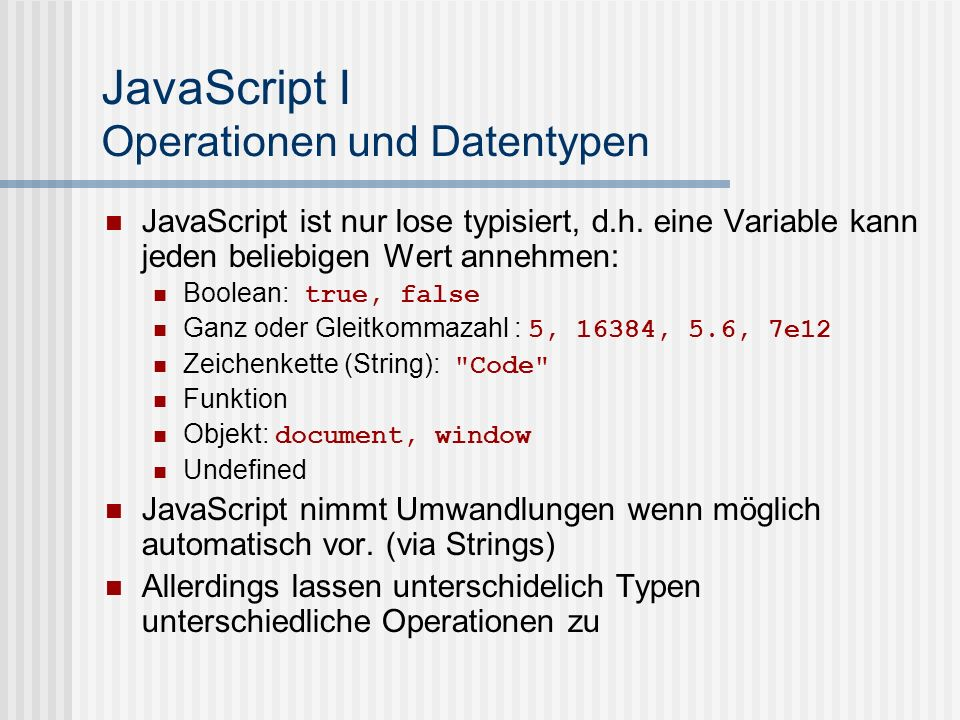 JavaScript I Operationen und Datentypen
