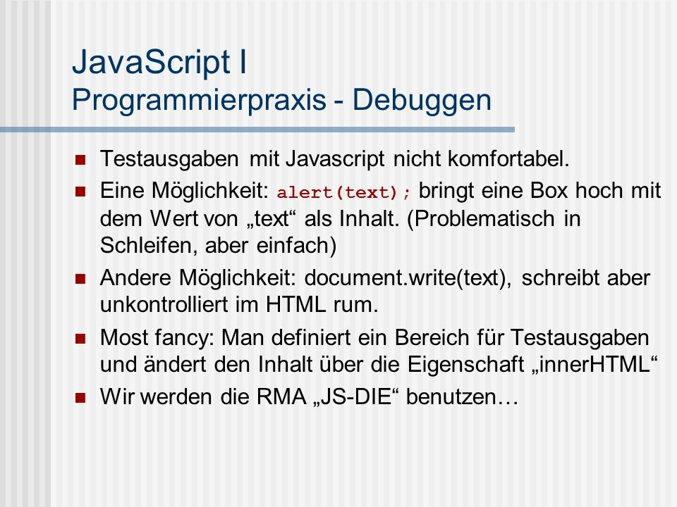 JavaScript I Programmierpraxis - Debuggen