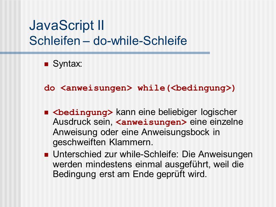 JavaScript II Schleifen – do-while-Schleife