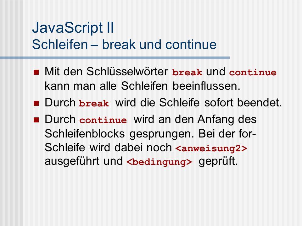 JavaScript II Schleifen – break und continue