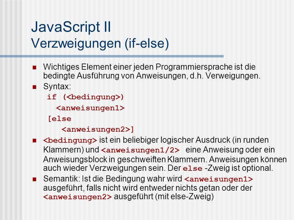 JavaScript II Verzweigungen (if-else)