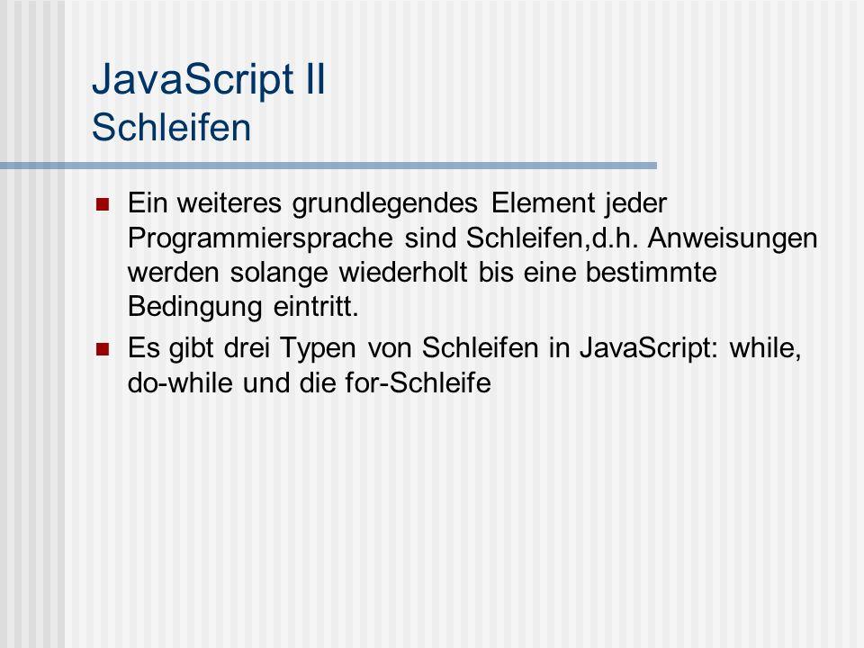 JavaScript II Schleifen