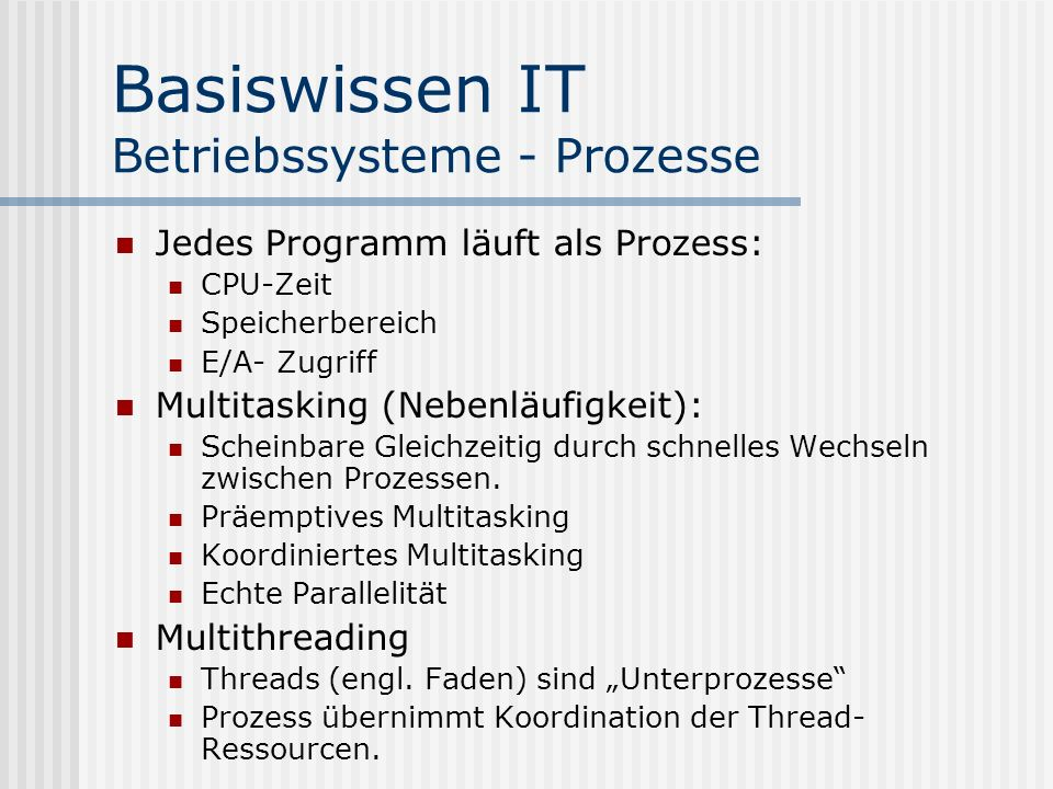 Basiswissen IT Betriebssysteme - Prozesse