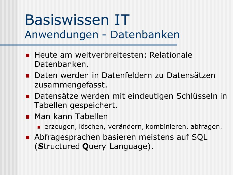 Basiswissen IT Anwendungen - Datenbanken