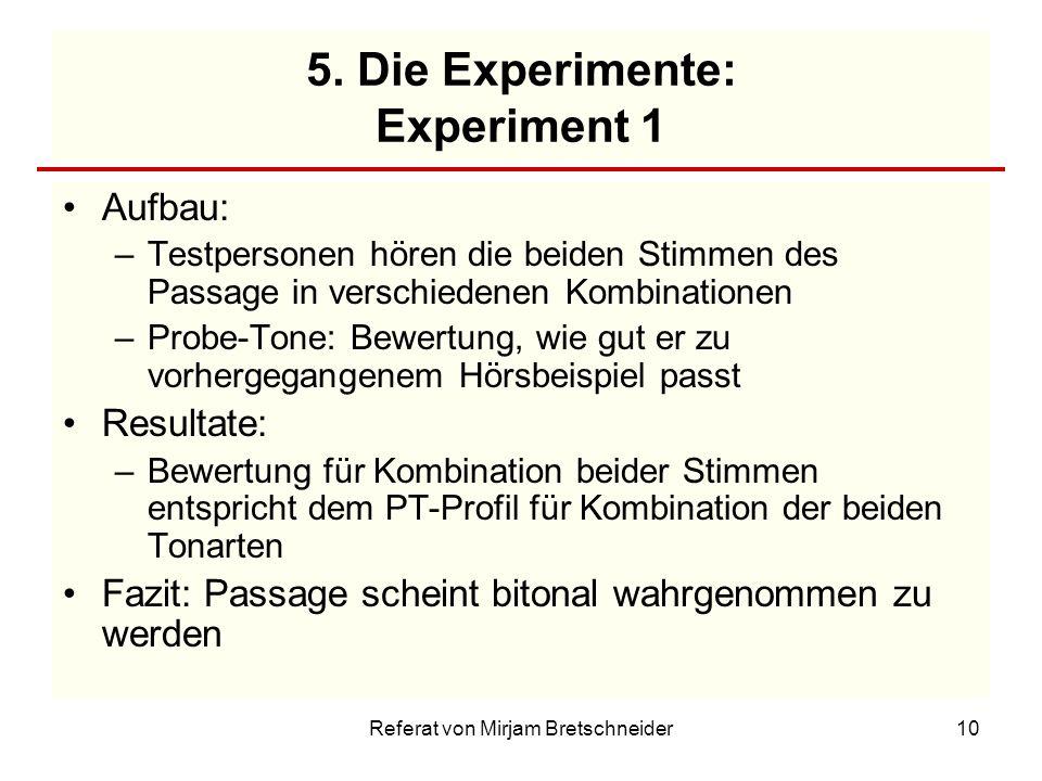 5. Die Experimente: Experiment 1