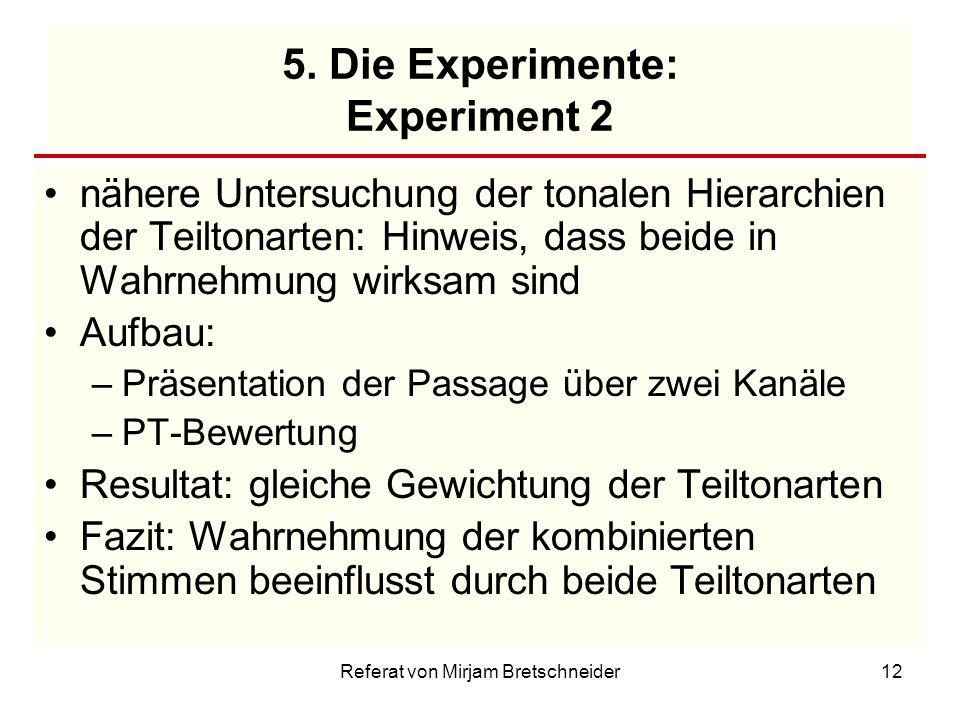 5. Die Experimente: Experiment 2