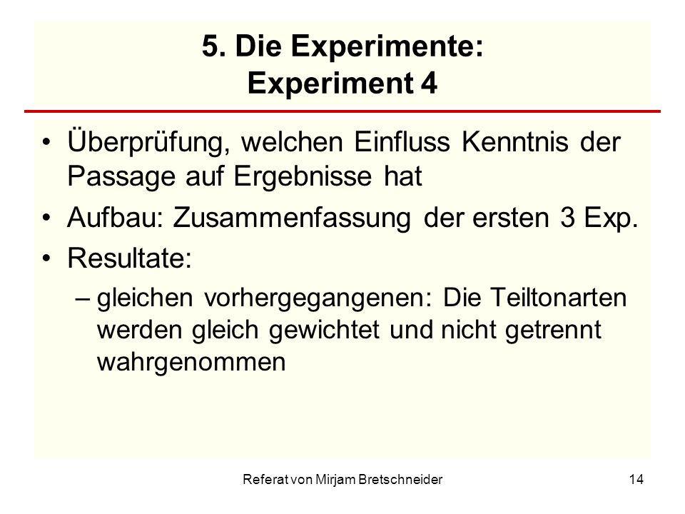 5. Die Experimente: Experiment 4