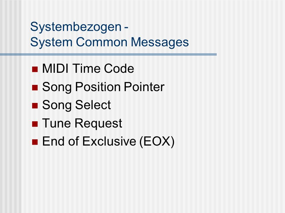Systembezogen - System Common Messages