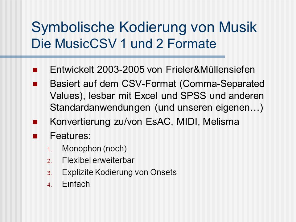 Symbolische Kodierung von Musik Die MusicCSV 1 und 2 Formate
