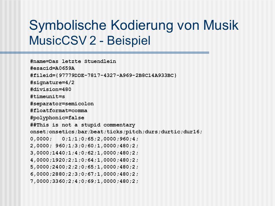 Symbolische Kodierung von Musik MusicCSV 2 - Beispiel