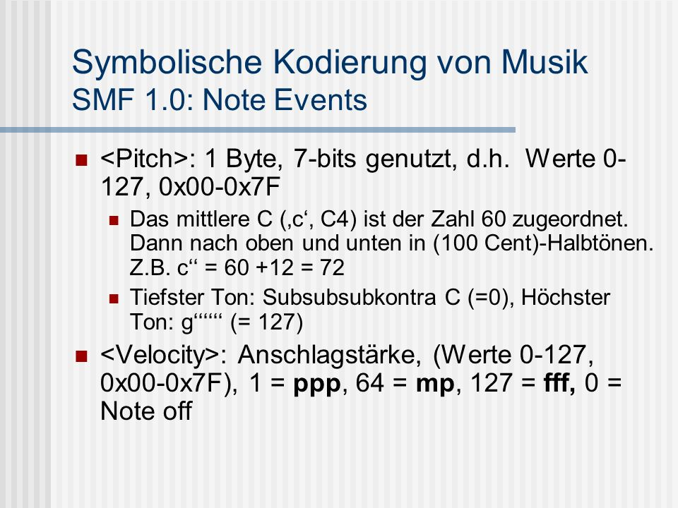 Symbolische Kodierung von Musik SMF 1.0: Note Events