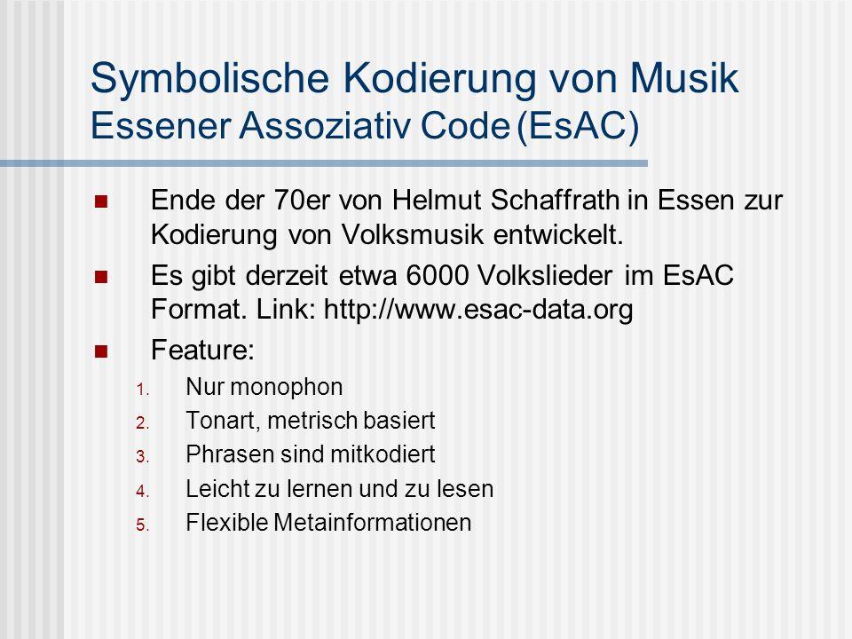 Symbolische Kodierung von Musik Essener Assoziativ Code (EsAC)