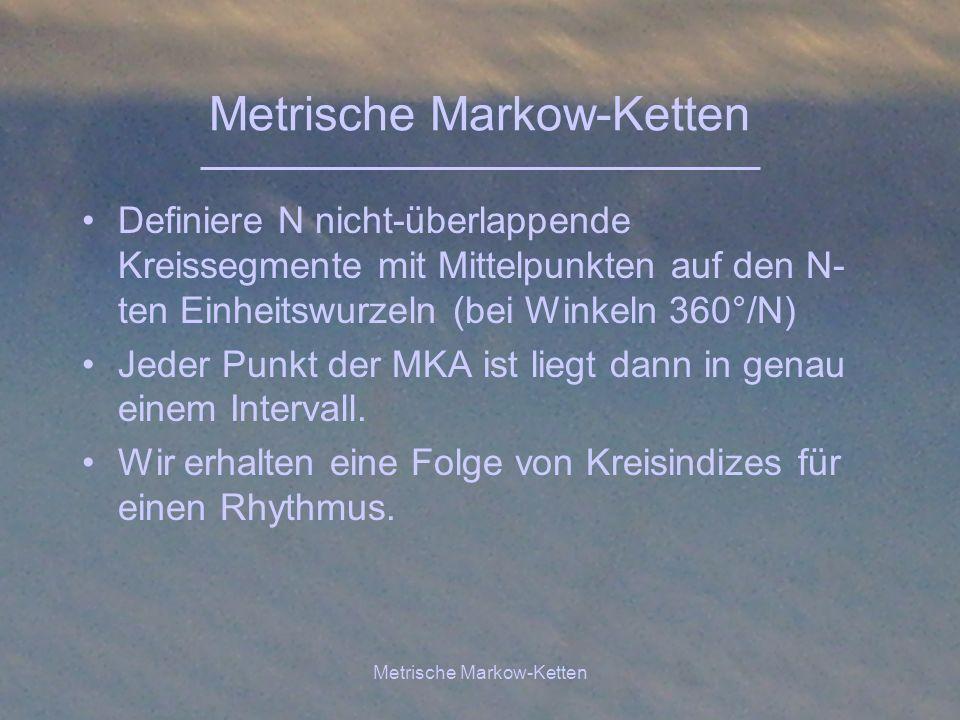 Metrische Markow-Ketten