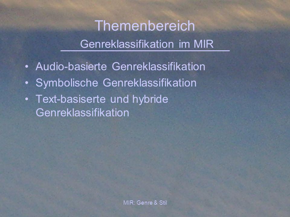 Themenbereich Genreklassifikation im MIR